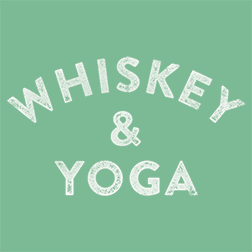 Whiskey & Yoga
