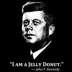 JFK: I am a Jelly Donut