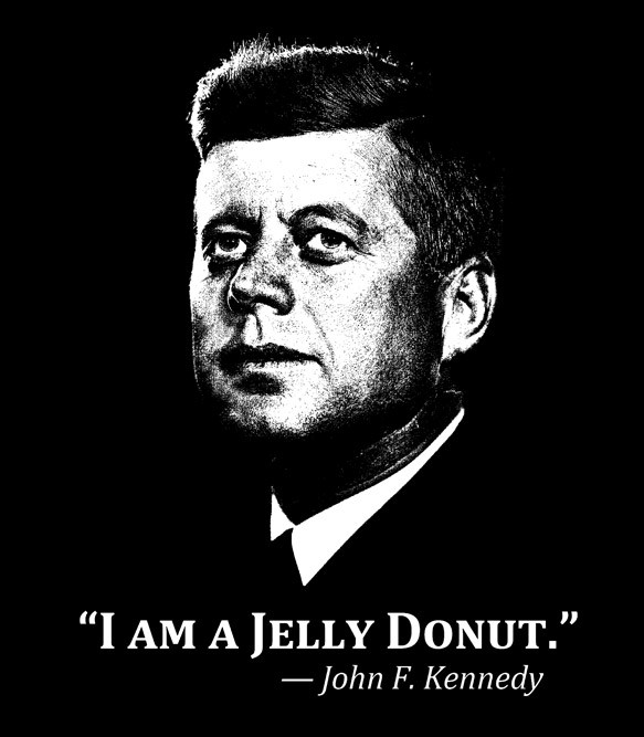 John F Kennedy jelly doughnut